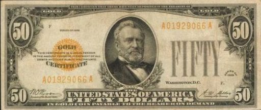 50 dollar gold certificate that looks similar to today's United States dollar but predates 1971 when the currency was backed by, and could be freely exchanged with, gold.